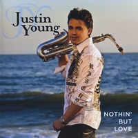 Justin Young - Nothin But Love Album Cover